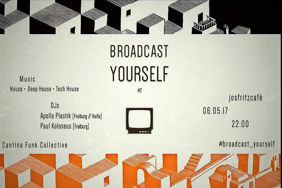 Broadcast Yourself, am 6. Mai im Jos-Fritz-Café. (Foto: Promo)