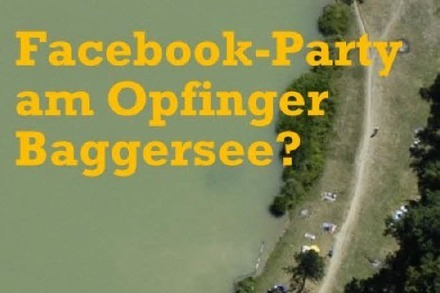 Project X am Opfinger See: Steigt am 4. August eine Facebook-Party in Freiburg?